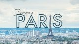 Bonjour Paris | A Hyper-Lapse Film – In 4K